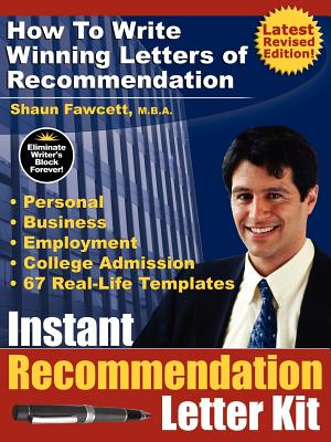 Instant Recommendation Letter Kit - How to Write Winning Letters of Recommendation (Revised Edition - Pod) Cover Image
