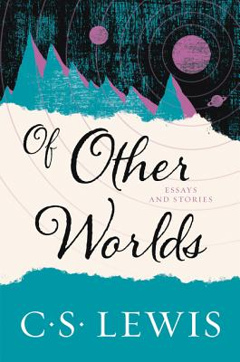 Of Other Worlds: Essays and Stories Cover Image