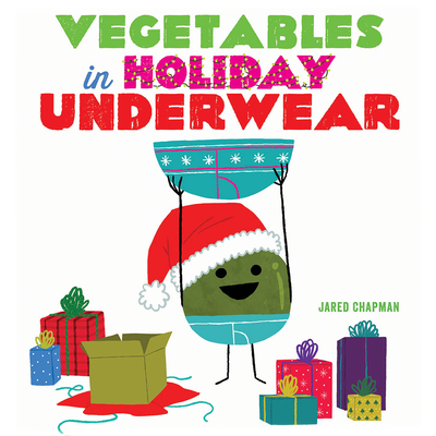 Vegetables in Holiday Underwear Cover Image