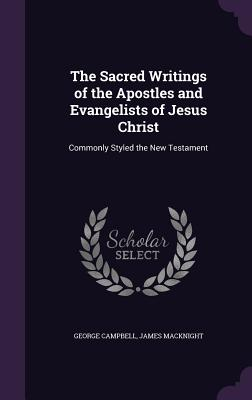 Cover for The Sacred Writings of the Apostles and Evangelists of Jesus Christ