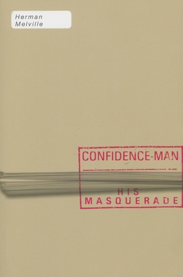 The Confidence-Man: His Masquerade (American Literature (Dalkey Archive)) Cover Image