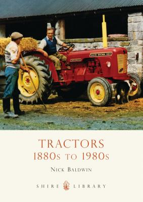 Tractors: 1880s to 1980s Cover Image