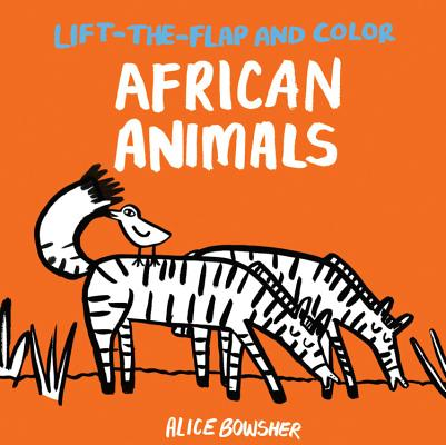 Lift-the-flap and Color African Animals Cover Image
