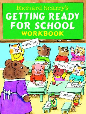 Richard Scarry's Getting Ready for School Workbook Cover