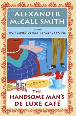 The Handsome Man's de Luxe Cafe: No. 1 Ladies' Detective Agency (15) Cover Image