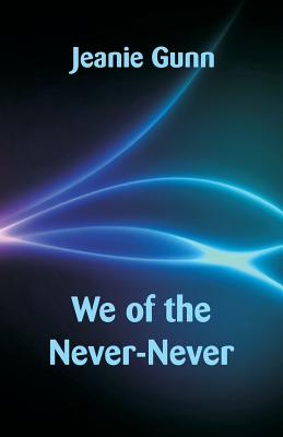 We of the Never-Never Cover Image
