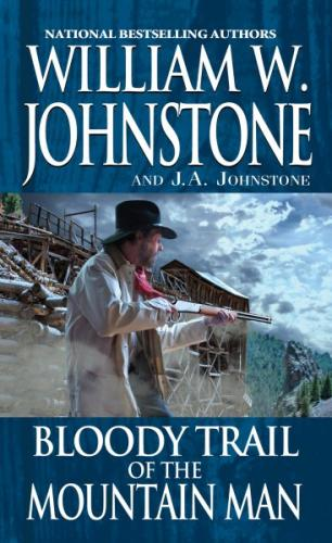 Bloody Trail of the Mountain Man Cover Image