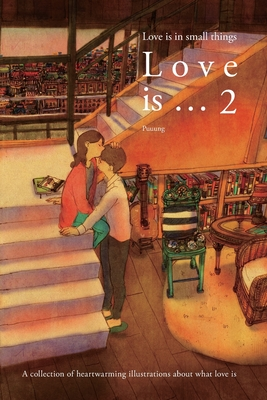 Love is ... 2: Love is in small things Cover Image