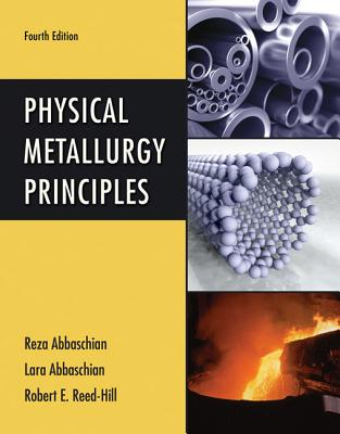 Physical Metallurgy Principles Cover Image