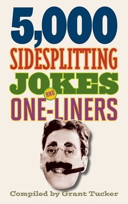 5,000 Sidesplitting Jokes and One-Liners Cover Image