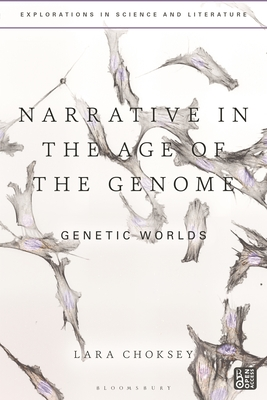 Narrative in the Age of the Genome: Genetic Worlds Cover Image