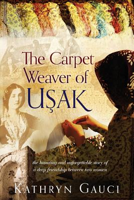 The Carpet Weaver of Usak Cover Image