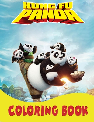 Kung Fu Panda Coloring Book: A great coloring book for kids and fans - 70 High Premium Pages Cover Image