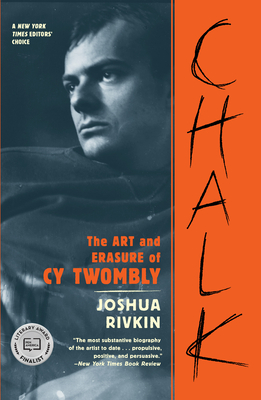 Chalk: The Art and Erasure of Cy Twombly Cover Image