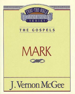 Thru the Bible Vol. 36: The Gospels (Mark) Cover Image