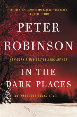 In the Dark Places: An Inspector Banks Novel (Inspector Banks Novels #22) Cover Image