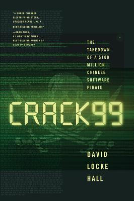 CRACK99: The Takedown of a $100 Million Chinese Software Pirate Cover Image