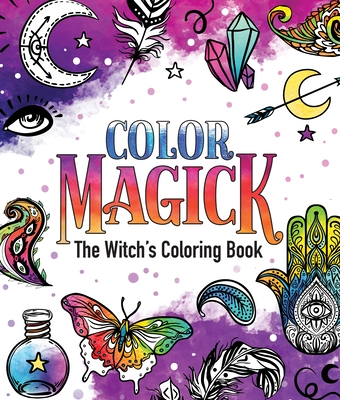 Color Magick: The Witch's Coloring Book Cover Image
