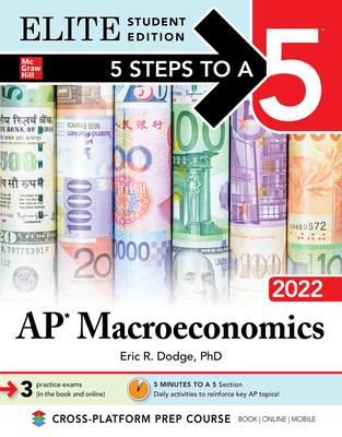 5 Steps to a 5: AP Macroeconomics 2022 Elite Student Edition Cover Image
