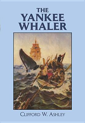 The Yankee Whaler (Dover Maritime) Cover Image