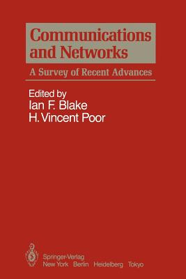 Communications and Networks: A Survey of Recent Advances Cover Image