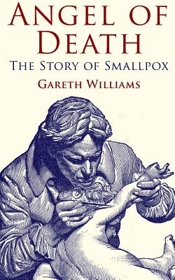 Angel of Death: The Story of Smallpox Cover Image