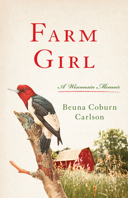 Farm Girl: A Wisconsin Memoir Cover Image