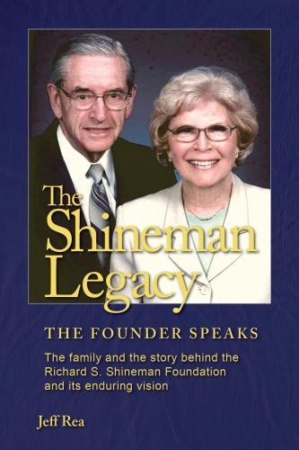 The Shineman Legacy: The Founder Speaks Cover Image