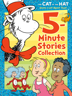 The Cat in the Hat Knows a Lot About That 5-Minute Stories Collection (Dr. Seuss /The Cat in the Hat Knows a Lot About That) Cover Image