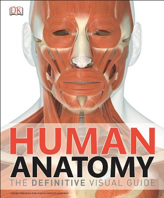 Human Anatomy: The Definitive Visual Guide Cover Image