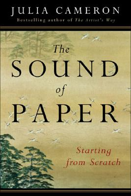 The Sound of Paper: Starting from Scratch (Artist's Way) Cover Image
