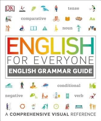 English for Everyone: English Grammar Guide: A Comprehensive Visual Reference Cover Image