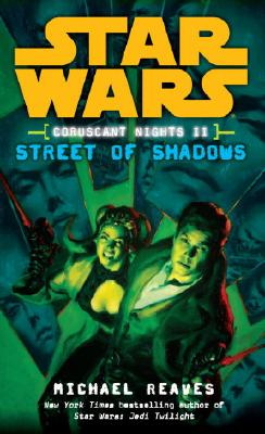 Coruscant Nights II Streets of Shadows Cover