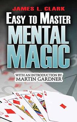 Easy-To-Master Mental Magic (Dover Magic Books) Cover Image