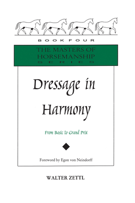 Dressage in Harmony: From Basic to Grand Prix Cover Image