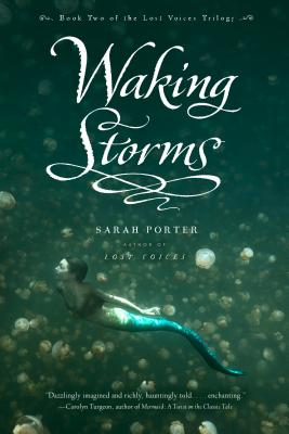 Waking Storms (The Lost Voices Trilogy #2) Cover Image