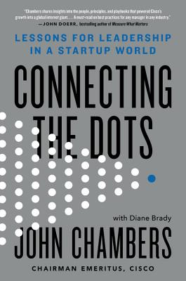 Connecting the Dots: Lessons for Leadership in a Startup World Cover Image