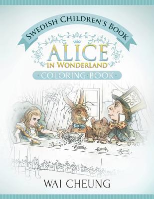 Swedish Children's Book: Alice in Wonderland (English and Swedish Edition) Cover Image
