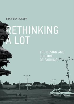 Rethinking a Lot: The Design and Culture of Parking Cover Image