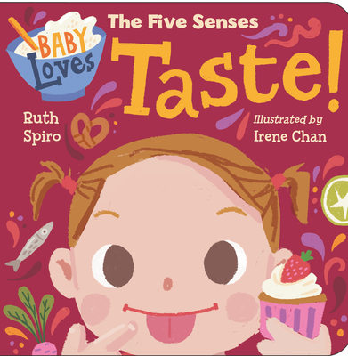 Baby Loves the Five Senses: Taste! (Baby Loves Science) Cover Image