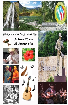 !Ah y Le Lo Lay, Le Lo Ley! Musica Tipica de Puerto Rico Cover Image