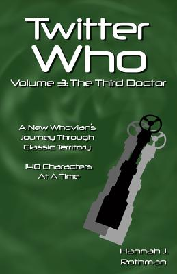 Twitter Who Volume 3: The Third Doctor Cover Image