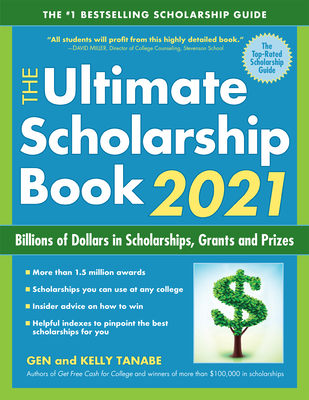 The Ultimate Scholarship Book 2021: Billions of Dollars in Scholarships, Grants and Prizes Cover Image