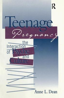 Teenage Pregnancy: The Interaction of Psyche and Culture Cover Image