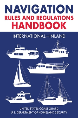 Navigation Rules and Regulations Handbook: International—Inland: Full Color 2021 Edition Cover Image