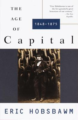 The Age of Capital: 1848-1875 Cover Image