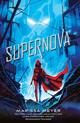 Supernova: (Renegades-Reihe, Band 3) Cover Image