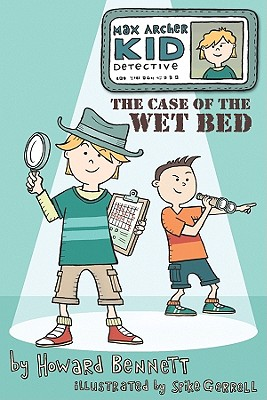 The Case of the Wet Bed (Max Archer) Cover Image