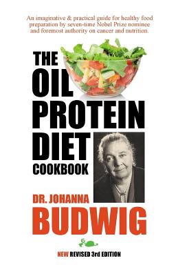 OIL-PROTEIN DIET Cookbook: 3rd Edition Cover Image