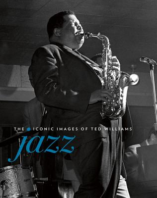Jazz: The Iconic Images of Ted Williams Cover Image